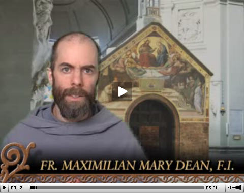 Video – Fr. Maximilian – The Cornerstone #1: A Primer on the Absolute Primacy of Christ