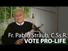 Video – Fr. Pablo: Vote Pro-Life#2: What is a Catholic?