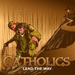 CatholicsLeadTheWay2009-300x300.jpg