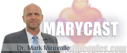Video – Pope Benedict, Mary Mediatrix of All Graces – Dr. Miravalle: Mcasts193