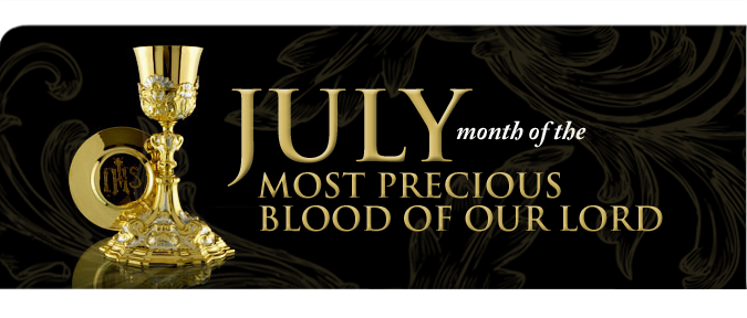 July is the Month dedicated to the Most Precious Blood of Christ