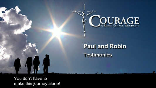 Video – Robin Testimonies – Courage 2013 #8b – CONF 226