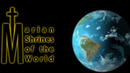 Marian Shrines of the World