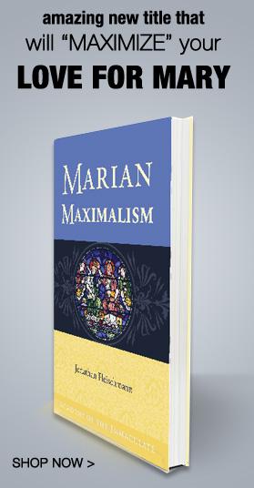 Marian Maximilism