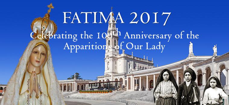 Fatima Centennial
