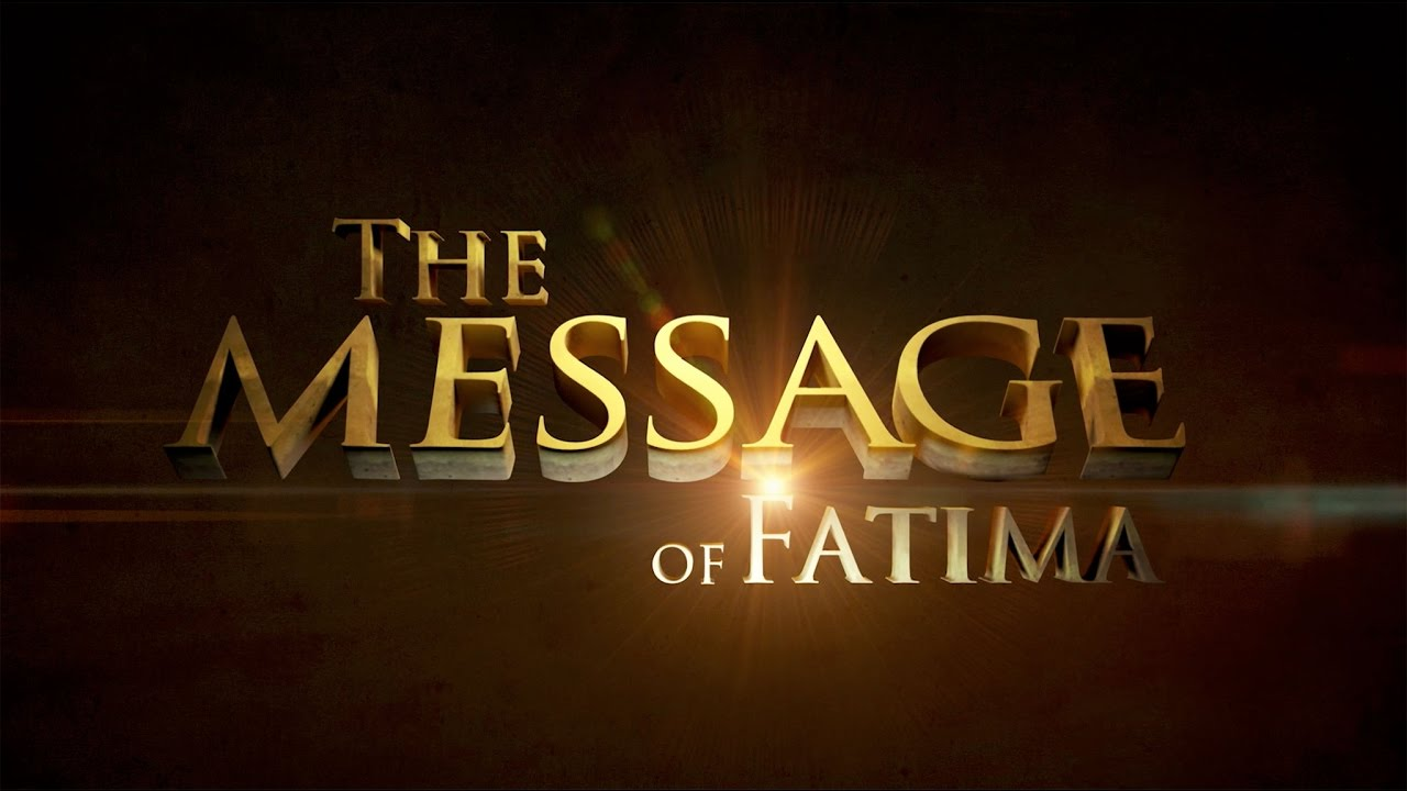 Video – The Message of Fatima – Part 1 of 3