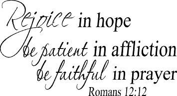 romans-12-12-vinyl-wall-art-rejoice-in-hope-be-patient-in-affliction-faithful-in-prayer_6185009.jpg