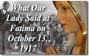 What_Our_Lady_Said_at_Fatima_on_October_13.jpg