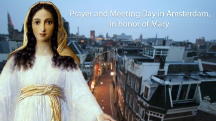 Prayer and Meeting day in Amsterdam in honor of Mary