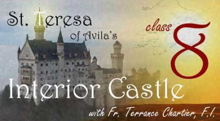 Video – # 8 – The Devil and St. Teresa, part 3 of 3, The Interior Castle